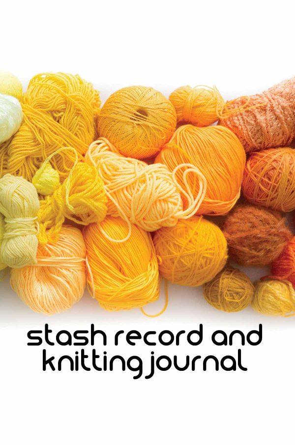 Yarn stash and knitting journal